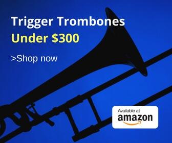 Trigger TrombonesUnder 300 11 1 trigger trombone guide